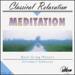 Meditation: Classical Relaxation, Vol. 8