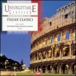 Unforgettable Classics: Italian Classics