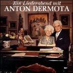 Ein Liederabend mit Anton Dermota