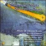 Shattered Night, Shivering Stars: Music of Alexina Louie