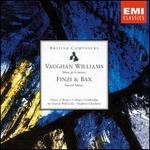 Ralph Vaughan Williams: Mass in G minor; Gerald Finzi, Arnold Bax: Sacred Music
