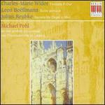 Charles-Marie Widor: Toccata F-Dur; Leon Bo�llmann: Suite gotique; Julius Reubke: Sonate f�r Orgel c-Moll