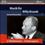 Gerhard Rosenfeld: Musik fnr Willy Brandt