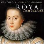 Gibbons: Royal Fantasies, Music for Viols Volume I