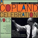 A Copland Celebration Vol. 2