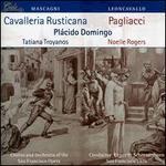 Mascagni: Cavalleria Rusticana; Leoncavallo: Pagliacci