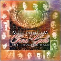 Millennium Opera Gala: Roy Thomson Hall - Adrianne Pieczonka (soprano); Adrianne Pieczonka (soprano); Ben Heppner (tenor); Brett Polegato (baritone);...