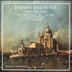 Johann Joseph Fux: Il Fonte della Salute