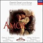 Amor: Opera's Great Love Songs