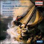 Telemann: Danziger Cantatas