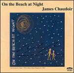 Chaudoir: On The Beach At Night and Other Works for Woodwinds