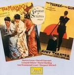 Gilbert & Sullivan:The Mikado; The Yeomen of the Guard