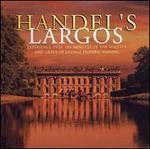 Handel's Largos