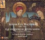 Alfons V el Magnanim: El Cancionero de Montecassino