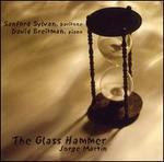 Jorge Martin: The Glass Hammer