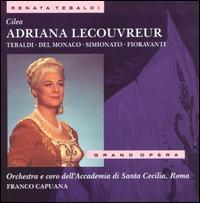 Cilea: Adriana Lecouvreur - Angelo Mercuriali (vocals); Fernanda Cadoni (vocals); Franco Ricciardi (vocals); Giovanni Foiani (vocals);...