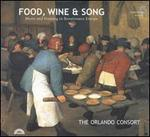 Food, Wine & Song: Music & Feasting in Renaissance Europe