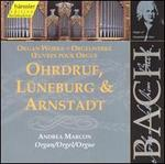 Bach: Organ Works (Ohrdruf, Lnneburg & Arnstadt)