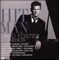 Hit Man: David Foster & Friends - David Foster