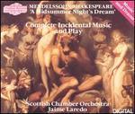Mendelssohn / Shakespeare: A Midsummer Night's Dream