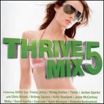 Thrivemix, Vol. 5