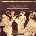 Mikis Theodorakis: Chamber Music