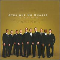 Holiday Spirits - Straight No Chaser
