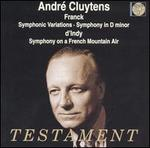 Andr? Cluytens Conducts Franck & d'Indy