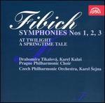 Fibich: Symphonies Nos. 1, 2, 3