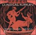 Classical Kirkby: Orpheus & Corinna (17th Century English Songs on Classical Themes)