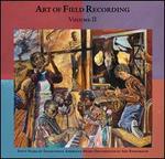 Art of Field Recording, Vol. 2