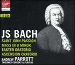 Bach: St. John Passion; Mass in B Minor; Easter Oratorio; Ascension Oratorio
