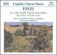 Finzi: Lo, the Full, Final Sacrifice and Other Choral Works - Christopher Whitton (organ); King's College Choir of Cambridge (choir, chorus)
