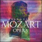 Essential Mozart Opera