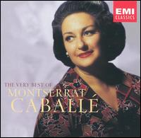 The Very Best of Montserrat Caball� - Agostino Ferrin (bass); Alexis Weissenberg (piano); Alfredo Kraus (tenor); Astrid Varnay (soprano);...