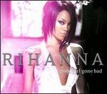 Good Girl Gone Bad [Reloaded] [Bonus Track/DVD]