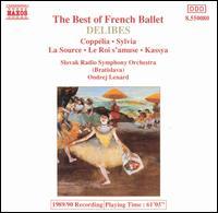 The Best of French Ballet - Slovak Radio Symphony Orchestra; Ondrej Lenard (conductor)