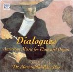 Dialogues: American Music for Flute and Organ