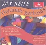 Jay Reise: Rhythmic Garlands