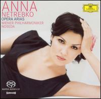 Opera Arias - Anna Netrebko (soprano); Elina Garanca (mezzo-soprano); Vienna State Opera Chorus (choir, chorus);...