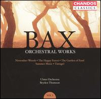 Bax: Orchestral Works, Vol. 3 - Ulster Orchestra; Bryden Thomson (conductor)
