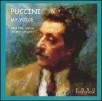 Puccini: My Voice and the Voice of My Singers