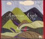 American Angels-Songs of Hope, Redemption, & Glory