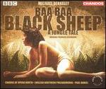 Michael Berkeley: Baa Baa Black Sheep