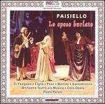 Giovanni Paisiello: Lo sposo burlato