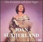 Close Encounters with Great Singers: Joan Sutherland