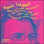 Schubert: Works for Violin & Orchestra