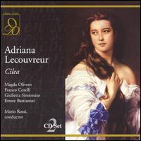 Cilea: Adriana Lecouvreur - Anna di Stasio (vocals); Antonio Cassinelli (vocals); Augusto Frati (vocals); Ettore Bastianini (vocals);...