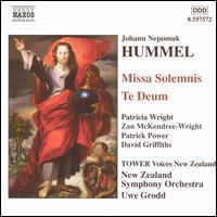 Hummel: Missa Solemnis; Te Deum - David Griffiths (bass); Donald Armstrong (violin); Patricia Wright (soprano); Patrick Power (tenor);...