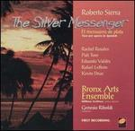 Roberto Sierra: El mensajero de plata (The Silver Messenger)
